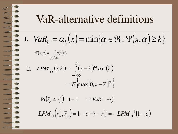 VaR-alternative definitions