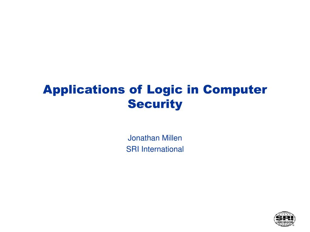 applications of logic in computer security l.
