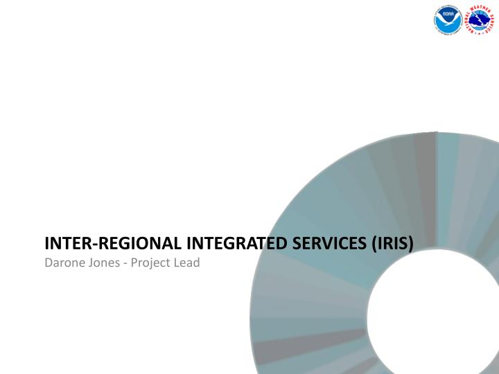 Inter regional integrated services iris