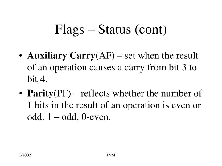 Flags – Status (cont)