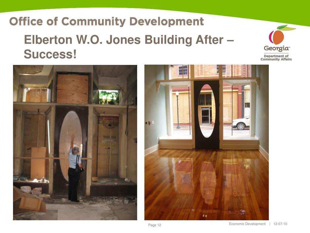 Elberton W.O. Jones Building After – Success!