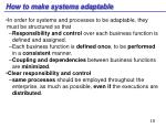 how to make systems adaptable