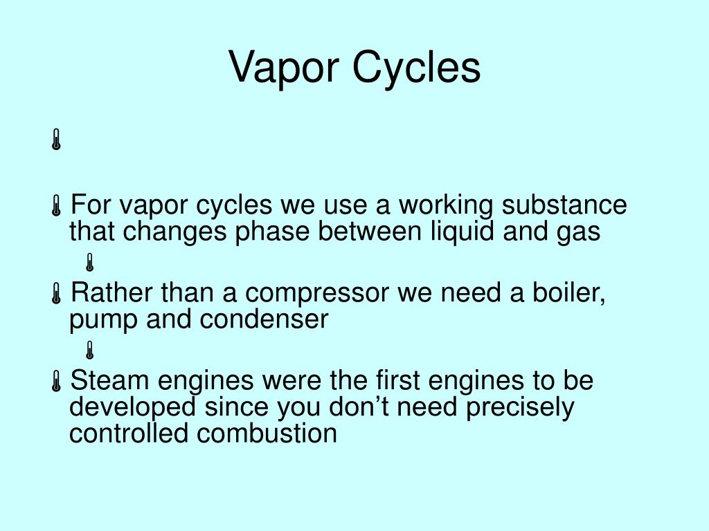 Vapor Cycles