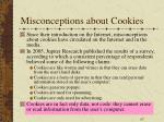 misconceptions about cookies