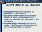current state of qos provision