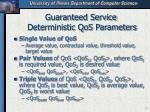 guaranteed service deterministic qos parameters