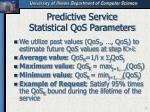 predictive service statistical qos parameters