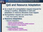 qos and resource adaptation