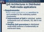 qos architectures in distributed multi media applications