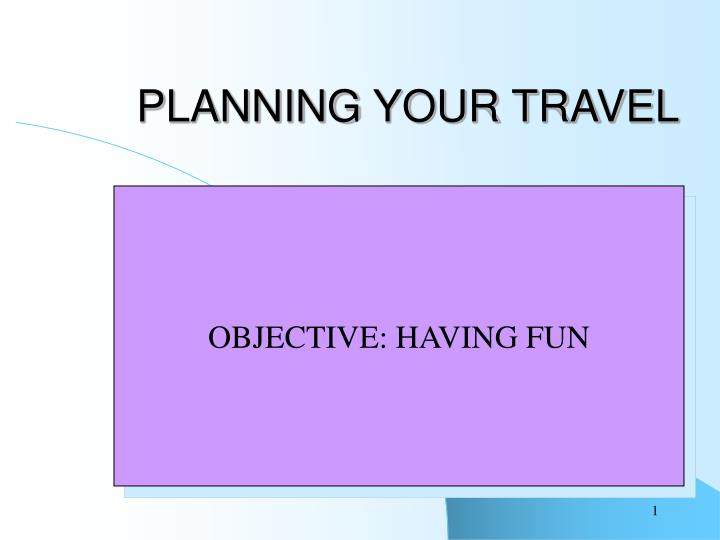 planning your travel n.