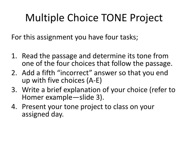 multiple choice tone project n.