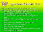 ingredients for a 4 h club