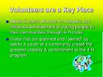 volunteers are a key piece