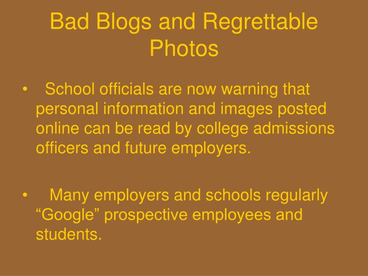 Bad Blogs and Regrettable Photos