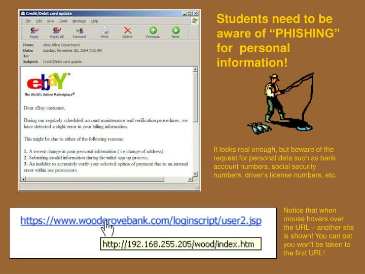 """Students need to be aware of """"PHISHING"""" for  personal information!"""