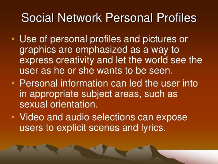 Social Network Personal Profiles