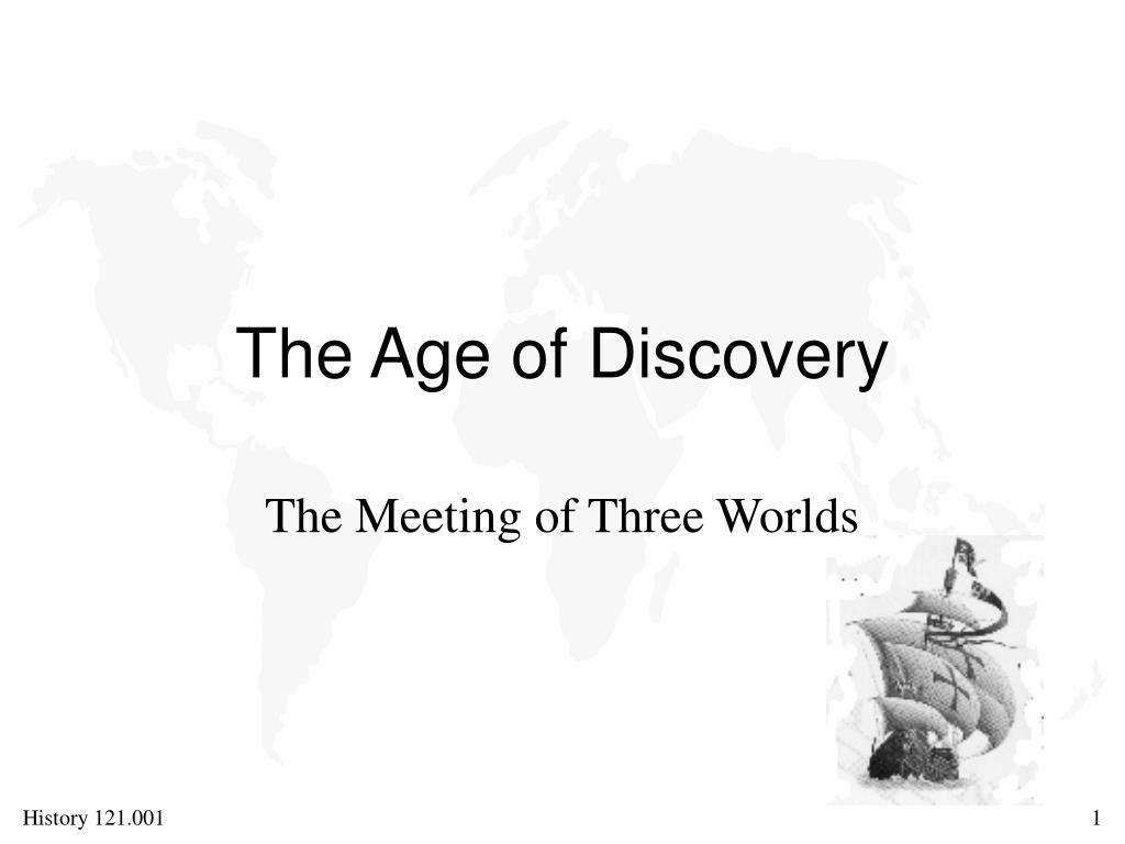 the age of discovery l.