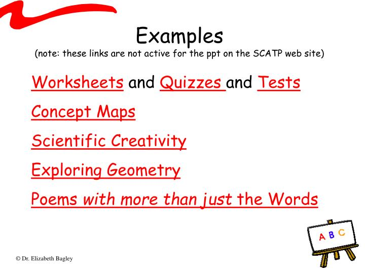 Examples note these links are not active for the ppt on the scatp web site