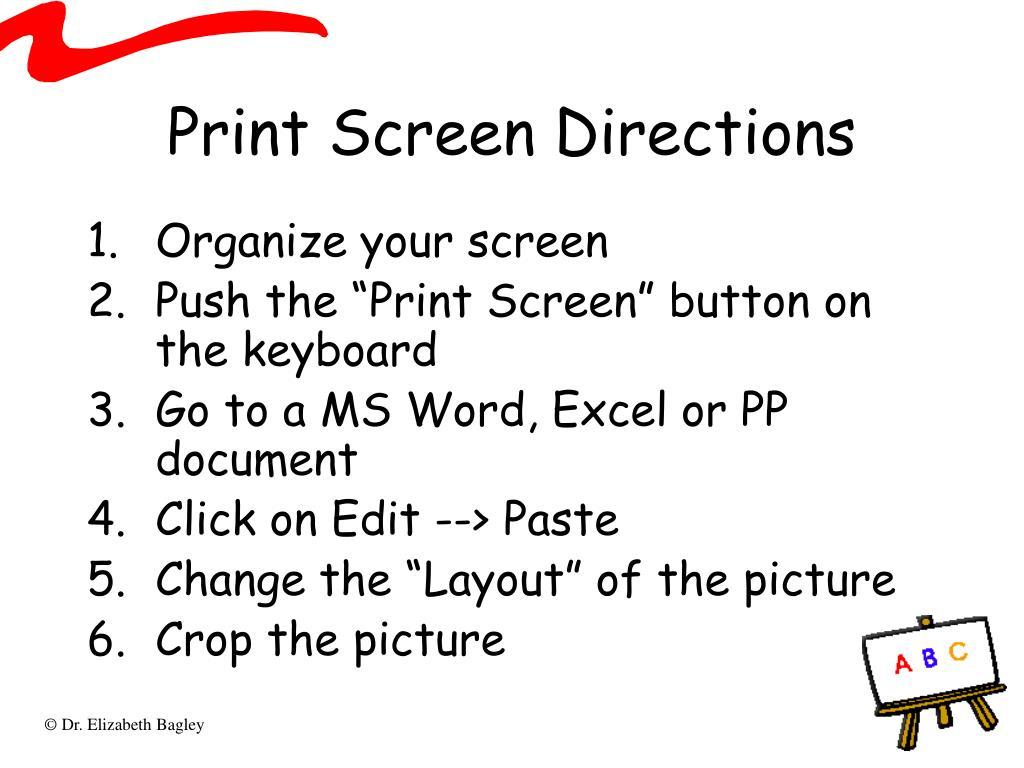 Print Screen Directions
