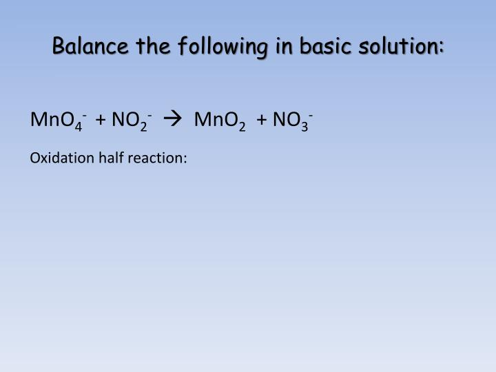 Balance the following in basic solution: