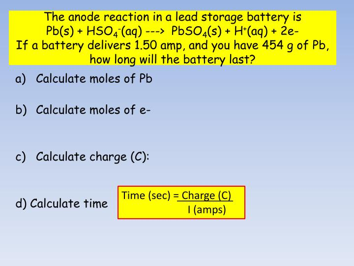 The anode reaction in a lead storage battery is