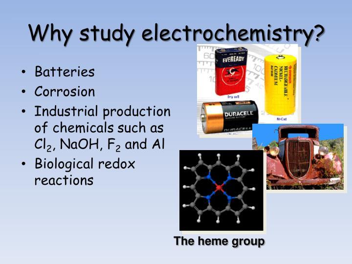 Why study electrochemistry?