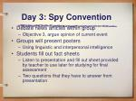 day 3 spy convention