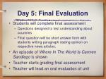 day 5 final evaluation