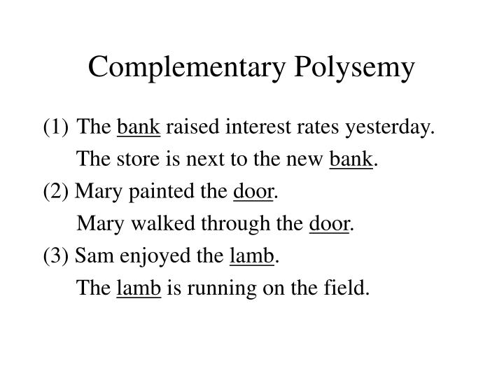 Complementary Polysemy