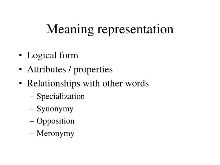 Meaning representation