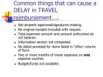 common things that can cause a delay in travel reimbursement