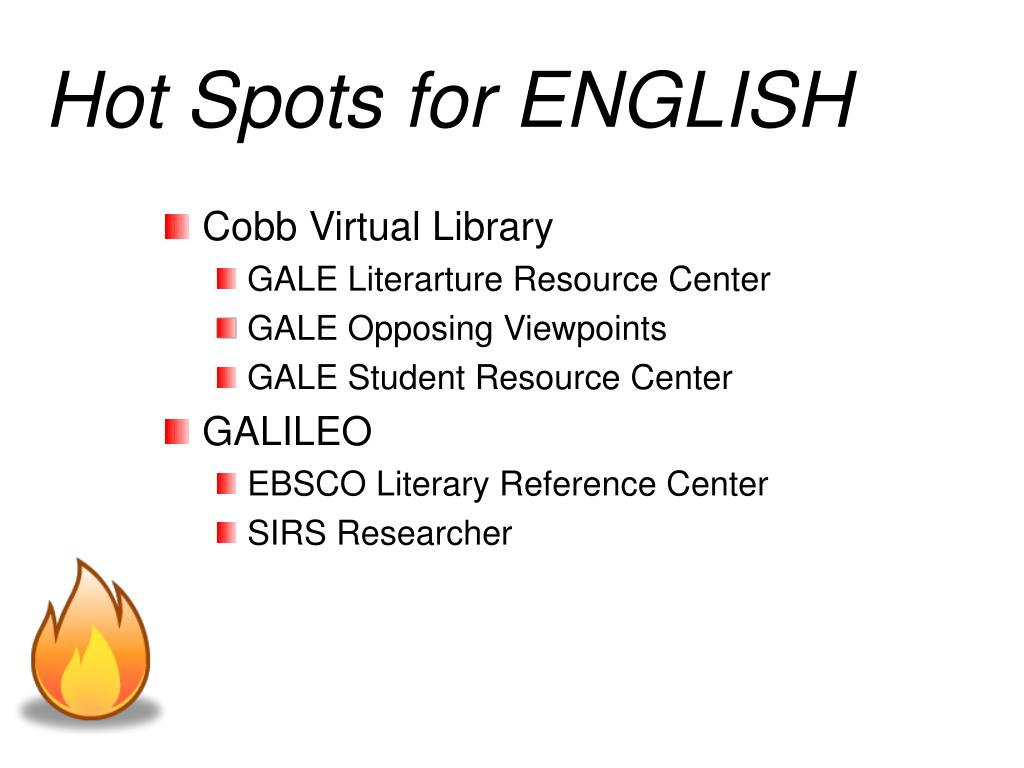 hot spots for english l.