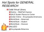 hot spots for general research