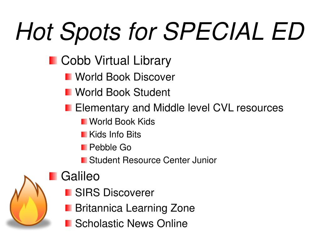 Hot Spots for SPECIAL ED