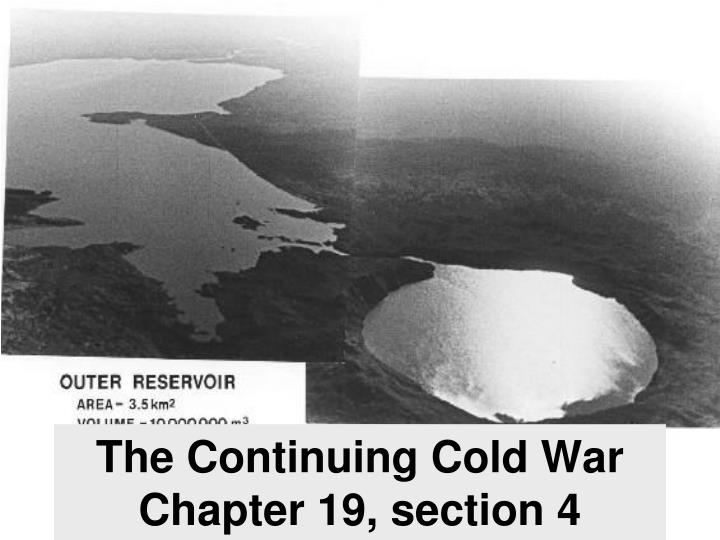 the continuing cold war chapter 19 section 4 n.