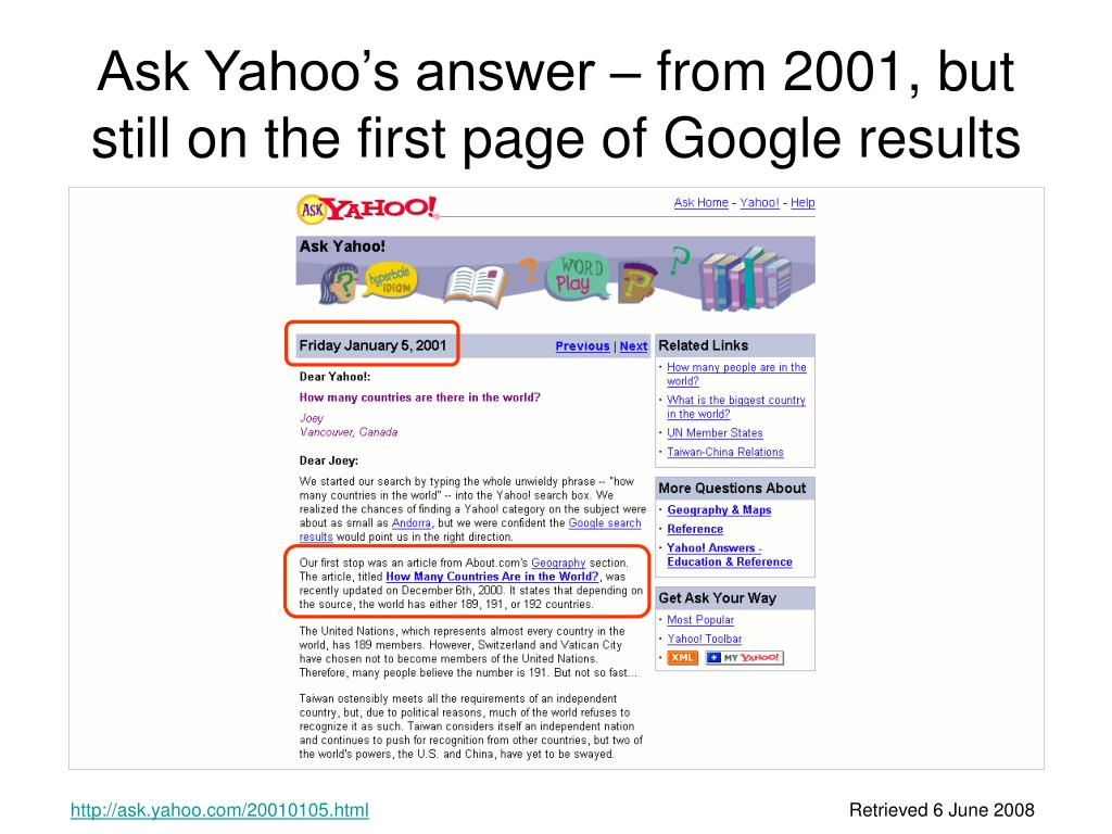 Ask Yahoo's answer – from 2001, but still on the first page of Google results