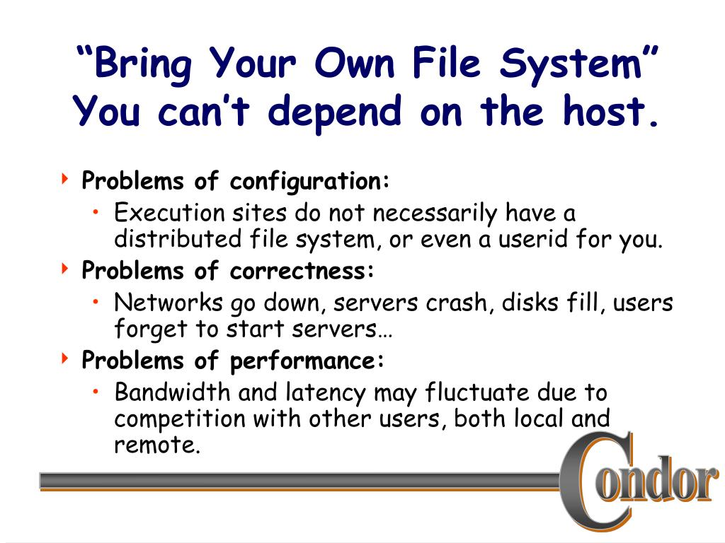 """""""Bring Your Own File System"""""""