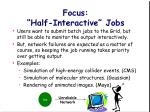 focus half interactive jobs
