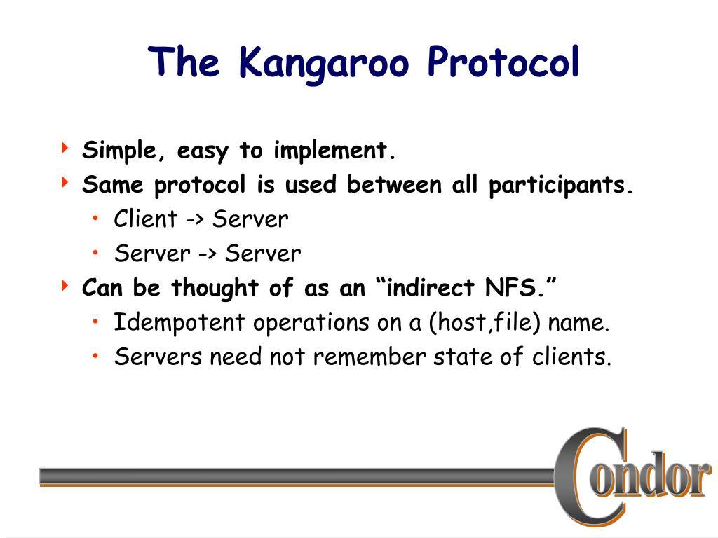 The Kangaroo Protocol