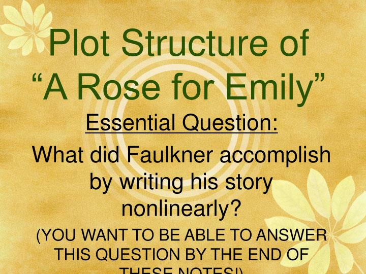 an analysis of the plot of a rose for emily