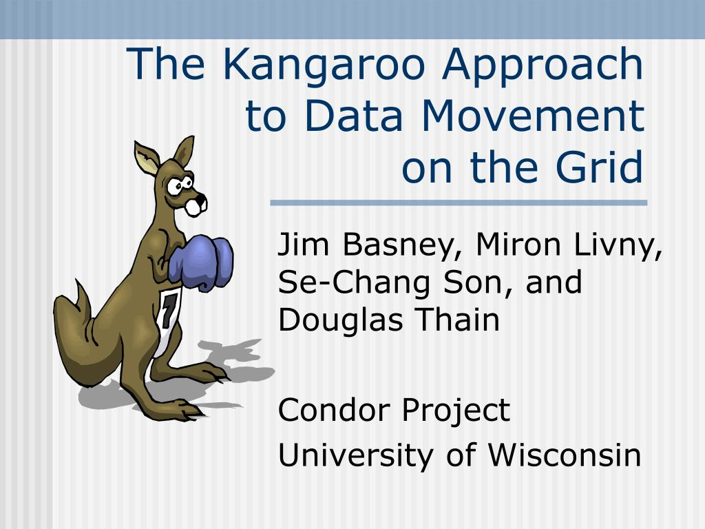 the kangaroo approach to data movement on the grid l.