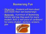 boomerang fun