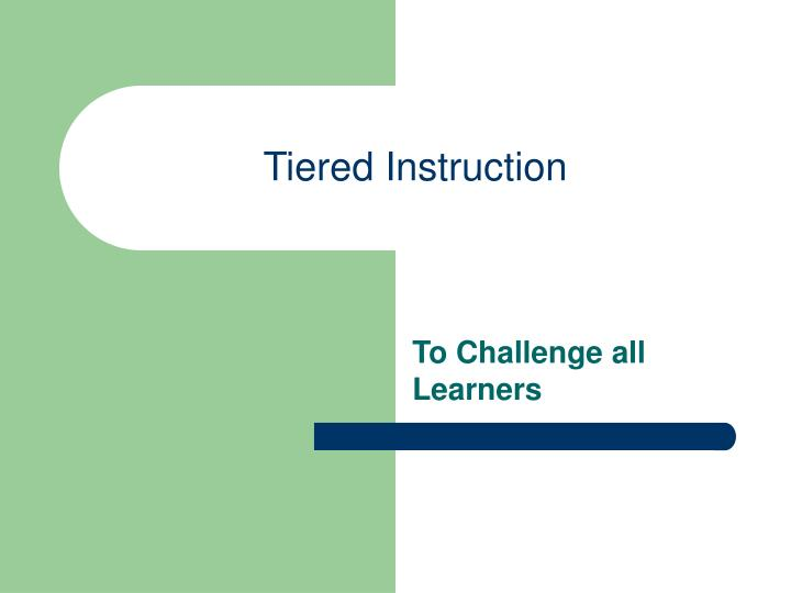 tiered instruction n.