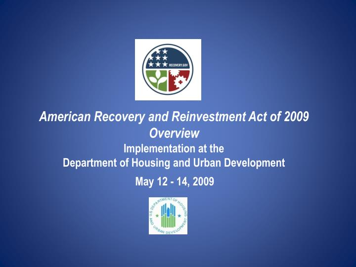 the american recovery and re investment act American recovery & re-investment act homelessness prevention and rapid re-housing program (hprp) update a briefing to the housing committee housing/community.
