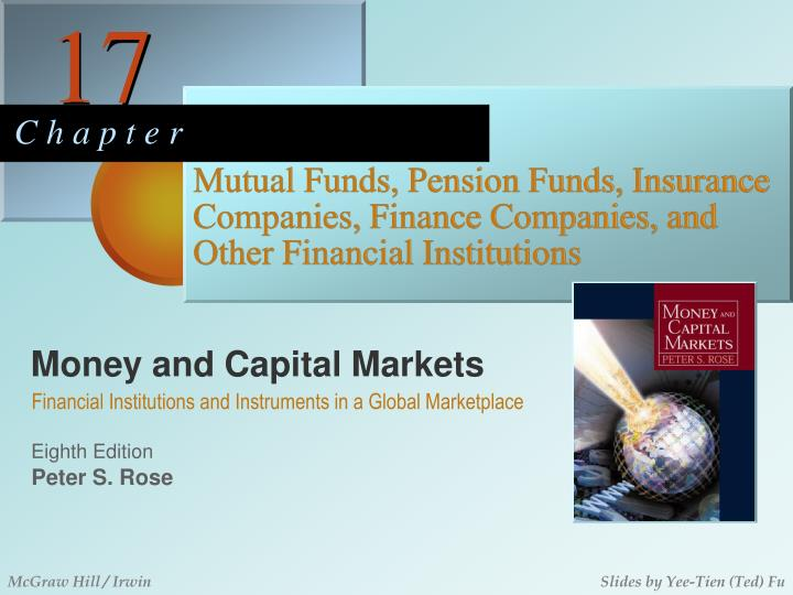 mutual funds pension funds insurance companies finance companies and other financial institutions n.