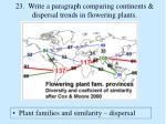23 write a paragraph comparing continents dispersal trends in flowering plants