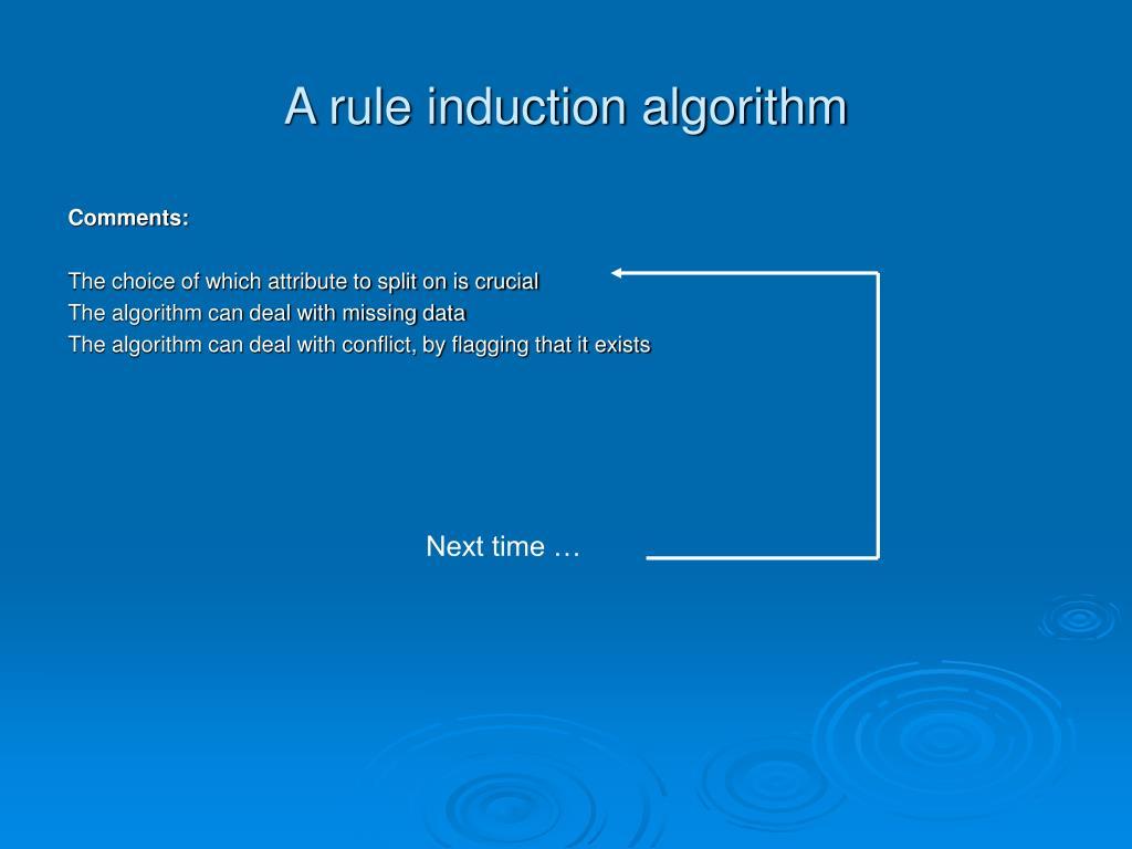 A rule induction algorithm