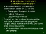 14 what factors contribute to commonness and rarity