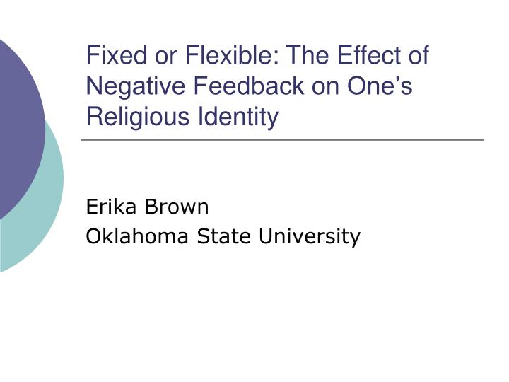 fixed or flexible the effect of negative feedback on one s religious identity n.