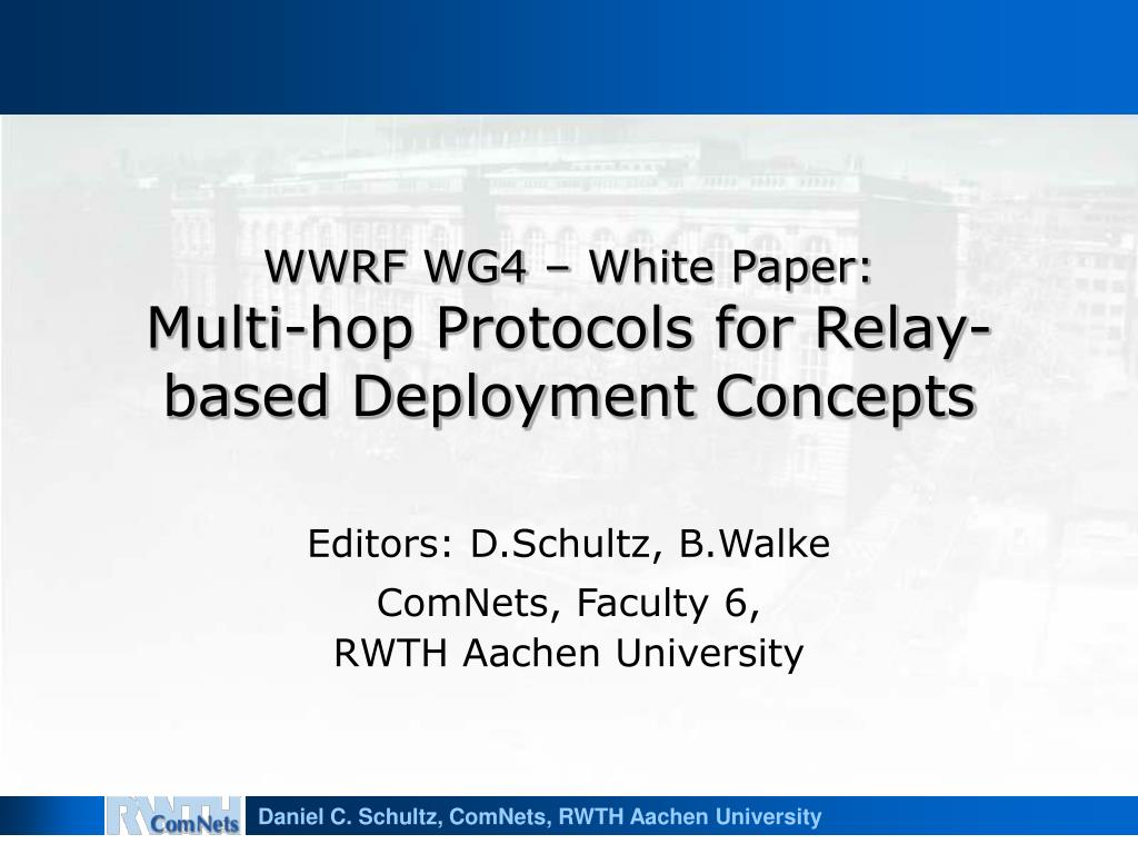 wwrf wg4 white paper multi hop protocols for relay based deployment concepts l.
